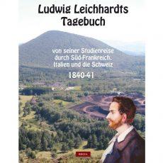 """Buch """"Ludwig Leichhardts Tagebuch"""" erschienen"""
